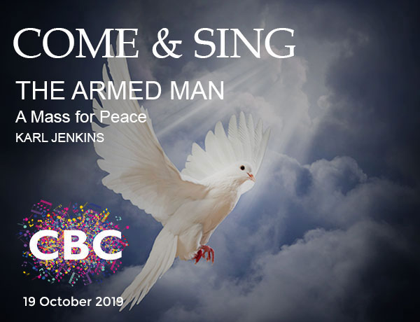 Karl Jenkins' The Armed Man - Come and Sing with Cheltenham Bach Choir